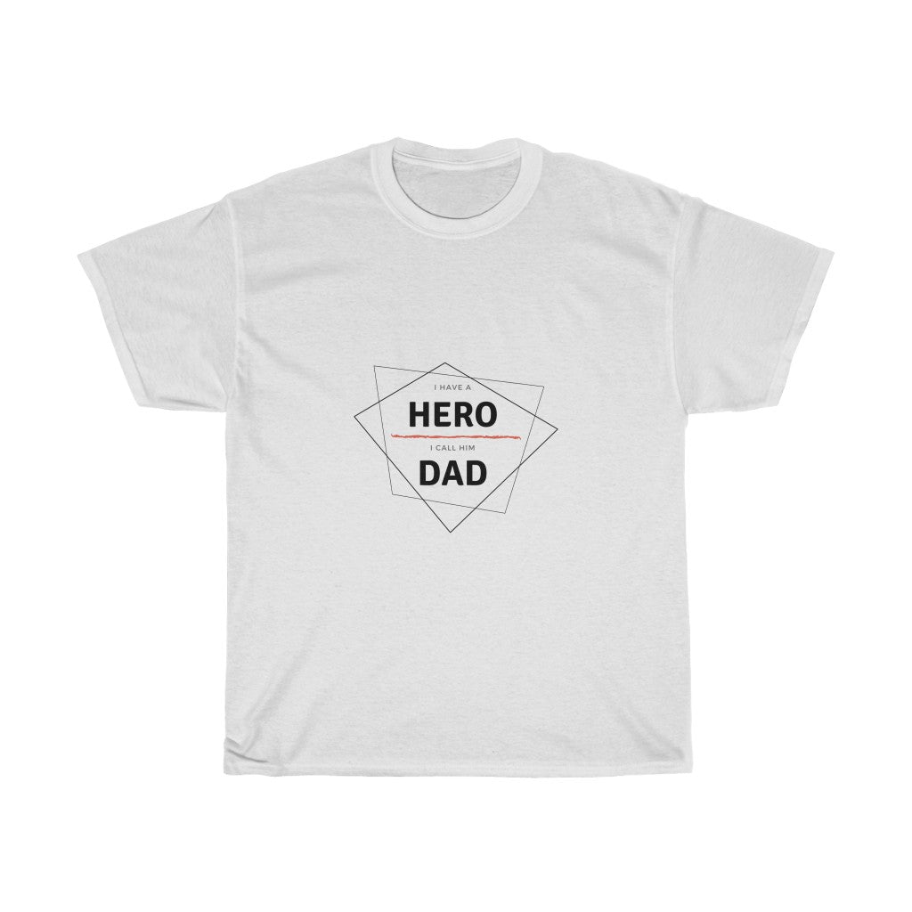 Hero Dad Tshirt