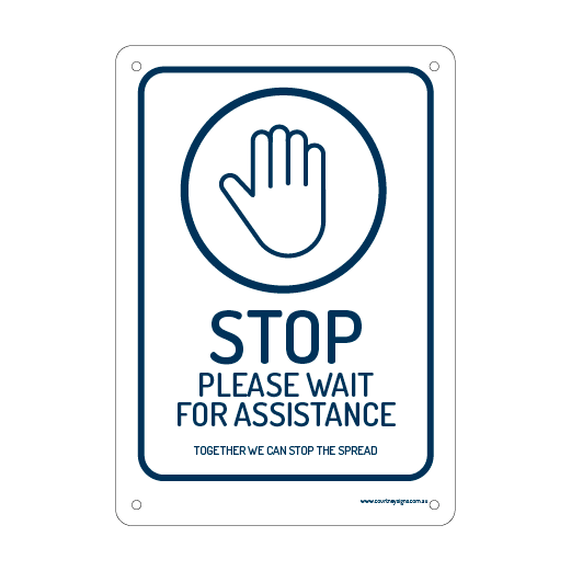 STOP Please Wait For Assistance
