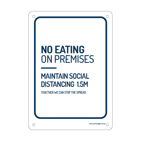 No Eating on Premises Flex Sign