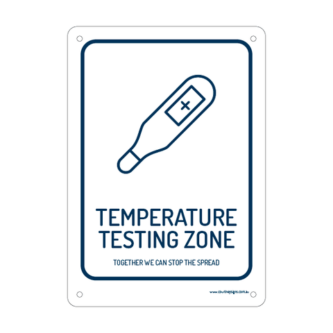 Temperature Testing Zone Flex Sign