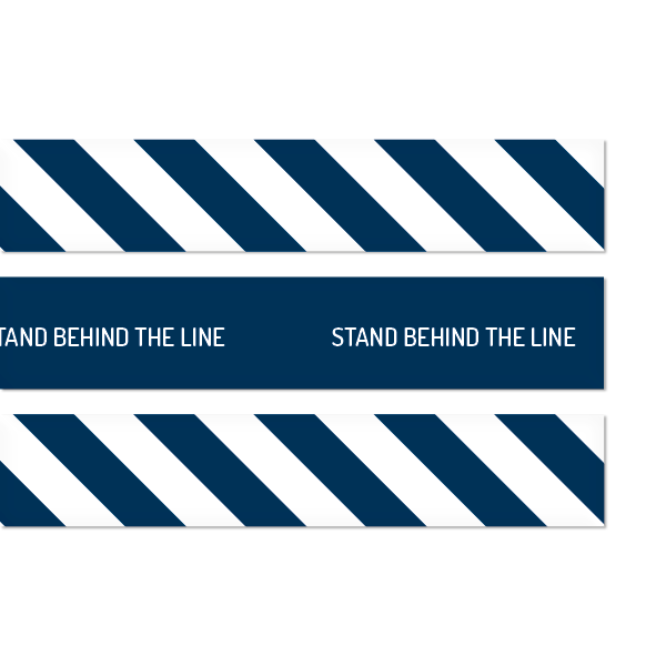 Stand Behind The Line Floor Strips