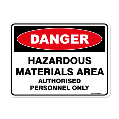 Danger - HAZARDOUS MATERIALS AREA