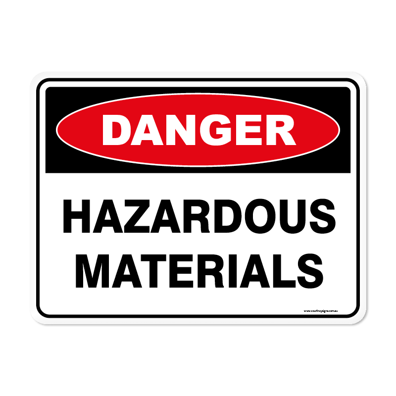 Danger - HAZARDOUS MATERIALS