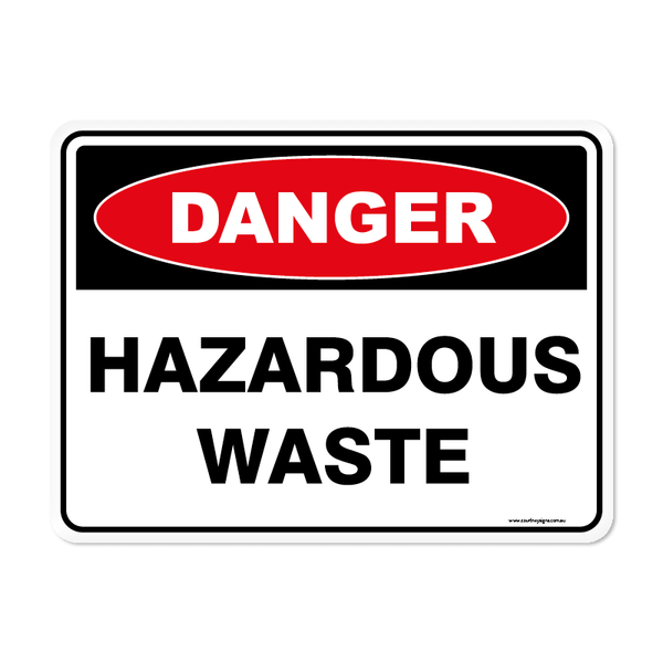 Danger - HAZARDOUS WASTE