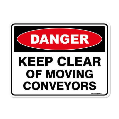 Danger - KEEP CLEAR CONVEYORS