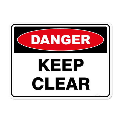 Danger - KEEP CLEAR