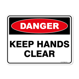 Danger - KEEP HANDS CLEAR