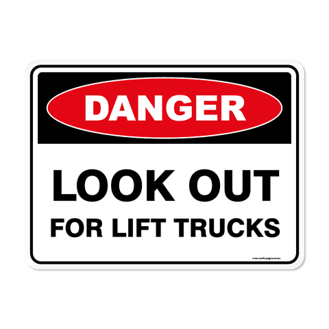 Danger - LOOK OUT LIFT TRUCKS
