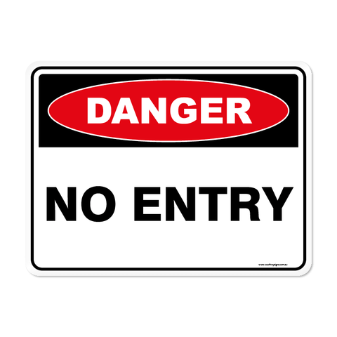 Danger - NO ENTRY