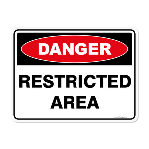 Danger - RESTRICTED AREA