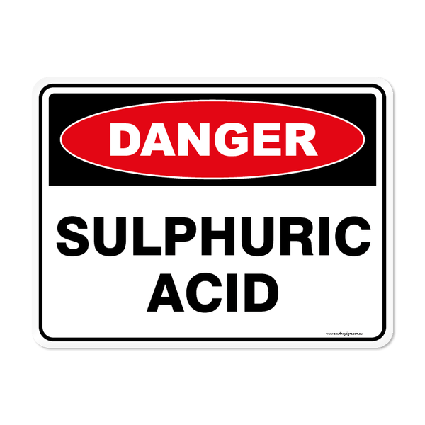 Danger - SULPHURIC ACID