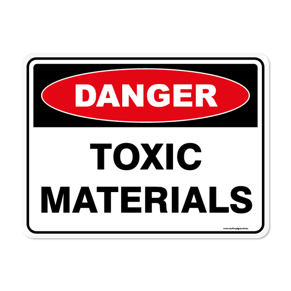 Danger - TOXIC MATERIALS