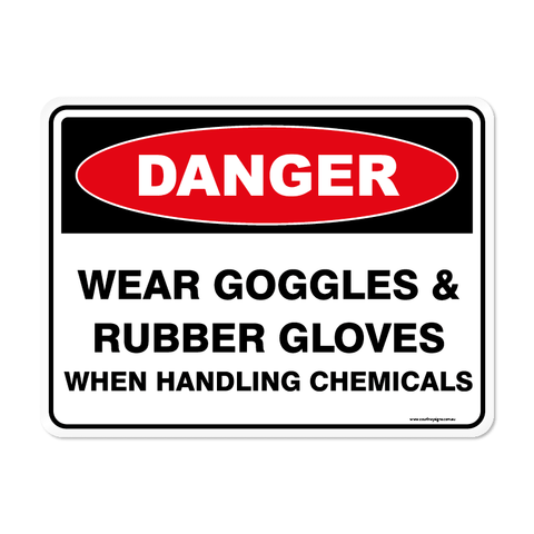 Danger - WEAR GOGGLES & GLOVES
