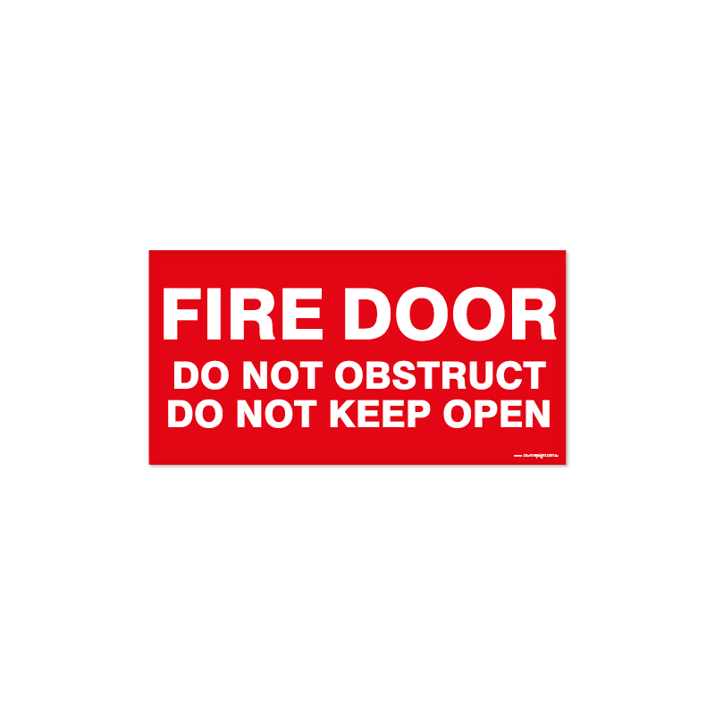 Fire - FIRE DOOR DO NOT OBSTRUCT KEEP OPEN