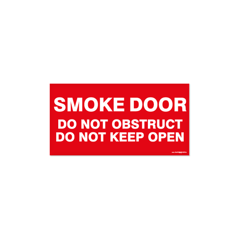 Fire - SMOKE DOOR DO NOT OBSTRUCT