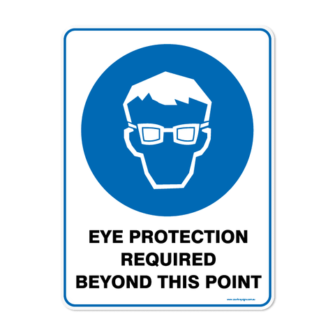 Mandatory - EYE PROTECTION REQUIRED