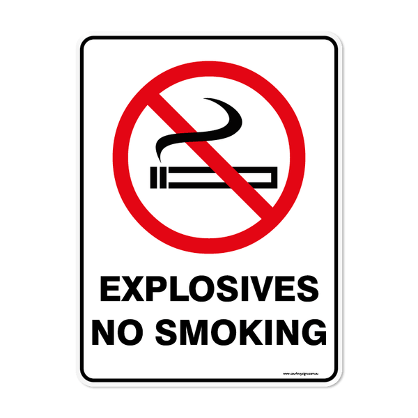 Prohibition - EXPLOSIVES NO SMOKING