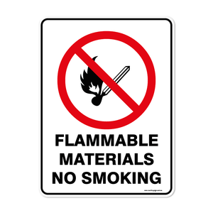 Prohibition - FLAMMABLE MATERIALS NO SMOKING
