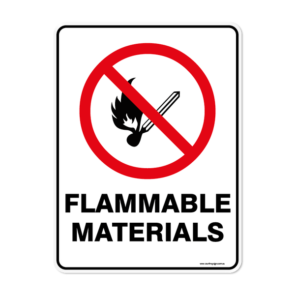 Prohibition - FLAMMABLE MATERIALS