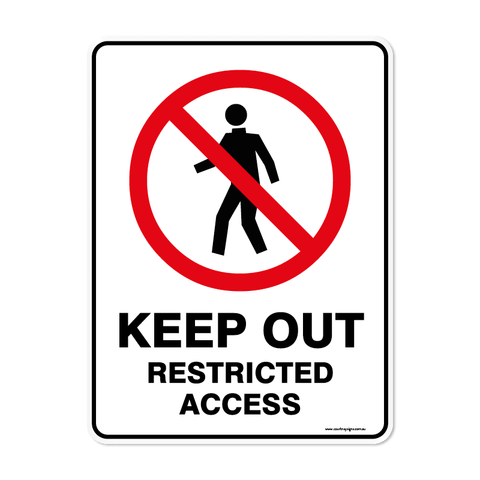 Prohibition - KEEP-OUT-RESTRICTED-ACCESS