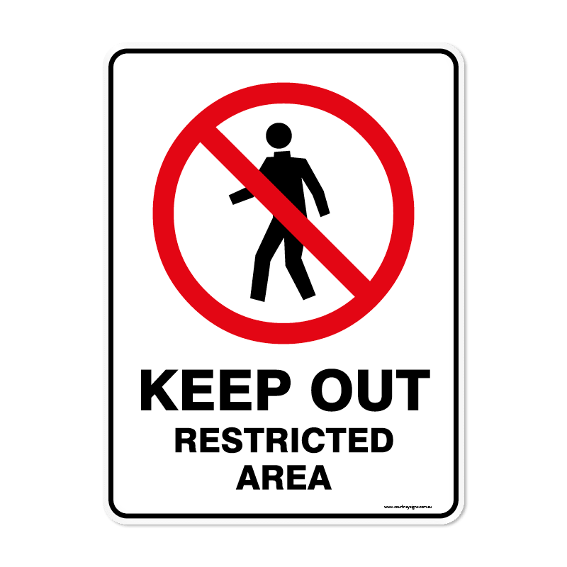 Prohibition - KEEP OUT RESTRICTED AREA
