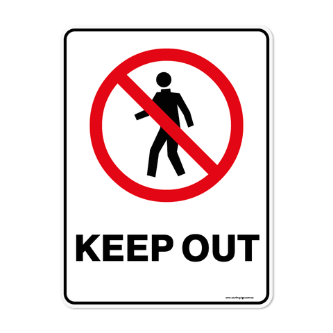 Prohibition - KEEP OUT