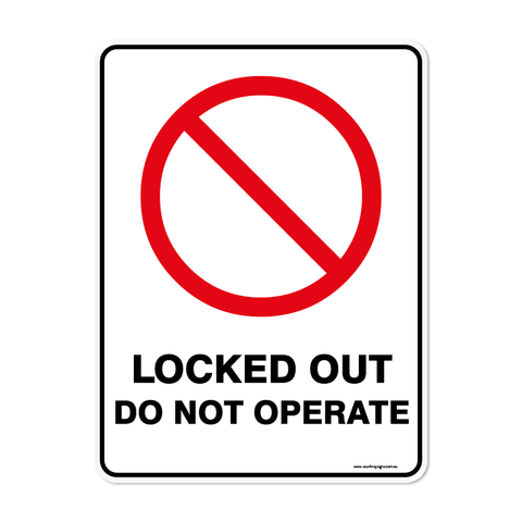 Prohibition - LOCKED OUT DO NOT OPERATE