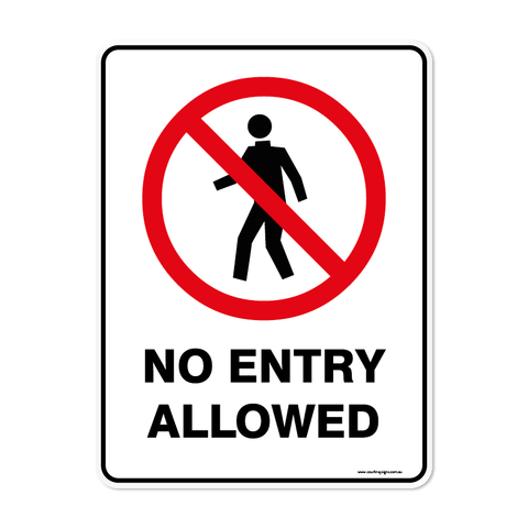 Prohibition - NO ENTRY ALLOWED