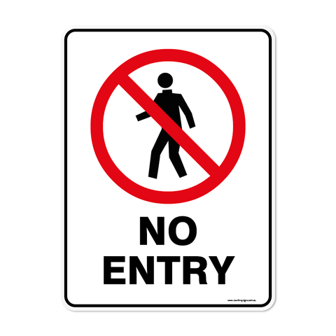 Prohibition - NO ENTRY