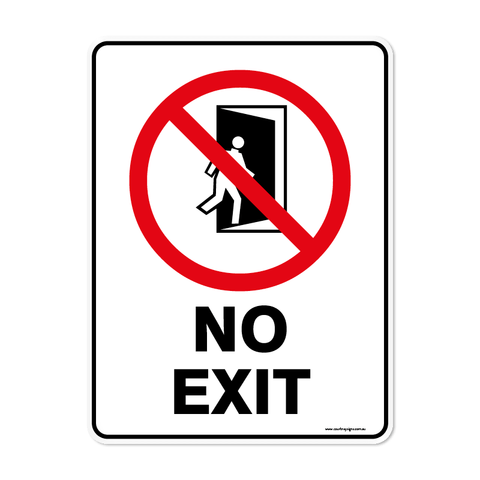 Prohibition - NO EXIT