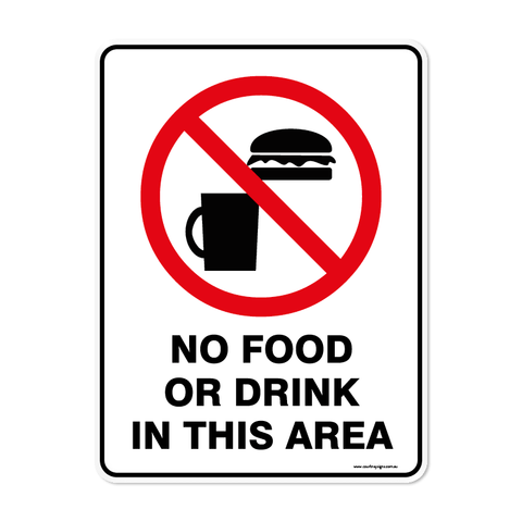 Prohibition - NO FOOD OR DRINK IN THIS AREA