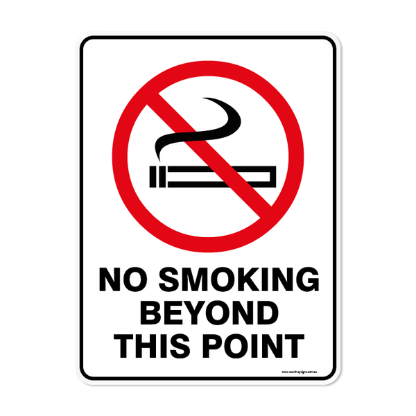 Prohibition - NO SMOKING BEYOND THIS POINT