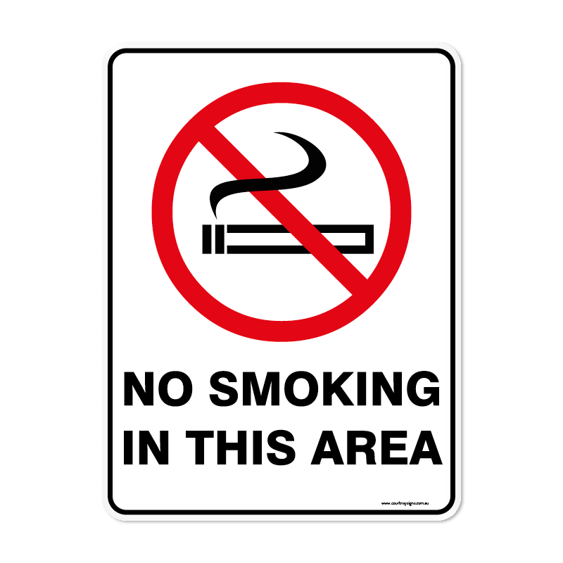 Prohibition - NO SMOKING IN THIS AREA