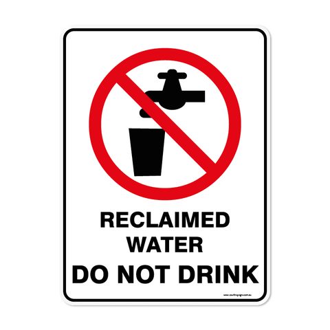 Prohibition - RECLAIMED WATER DO NOT DRINK
