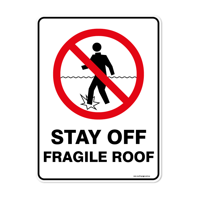 Prohibition - STAY OFF FRAGILE ROOF