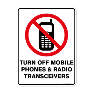 Prohibition - TURN OFF MOBILE PHONES AND RADIO TRANSCEIVERS