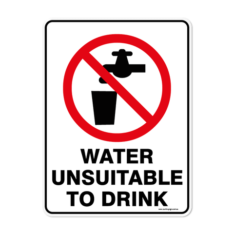 Prohibition - WATER UNSUITABLE TO DRINK