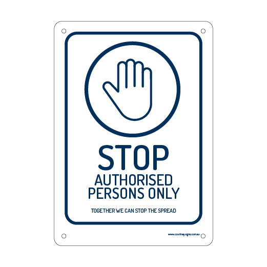 Stop Authorised Persons Only Flex Sign