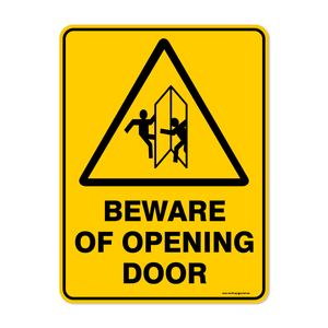 Warning - BEWARE OPENING DOORS