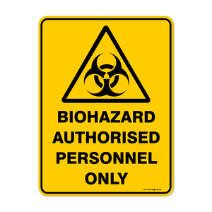 Warning - BIOHAZARD-AUTHORISED