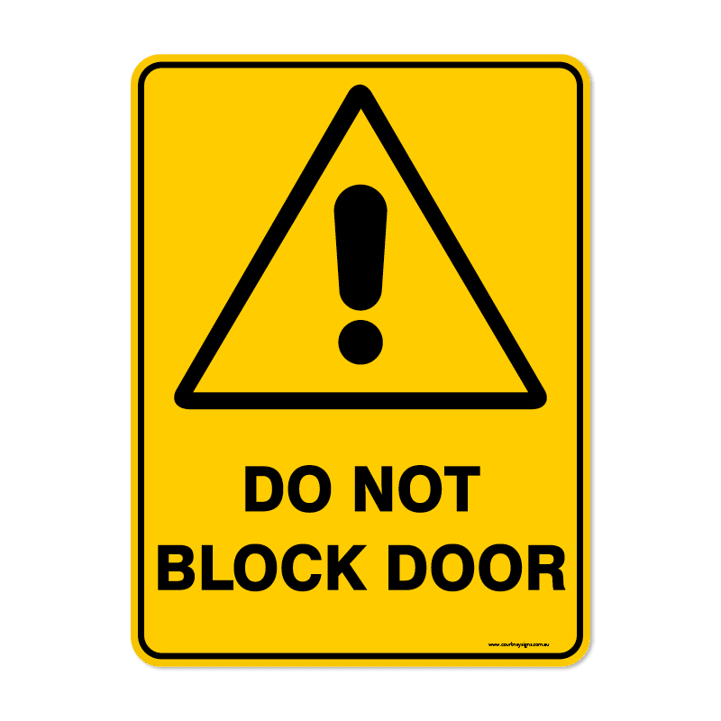 Warning - DO NOT BLOCK DOOR