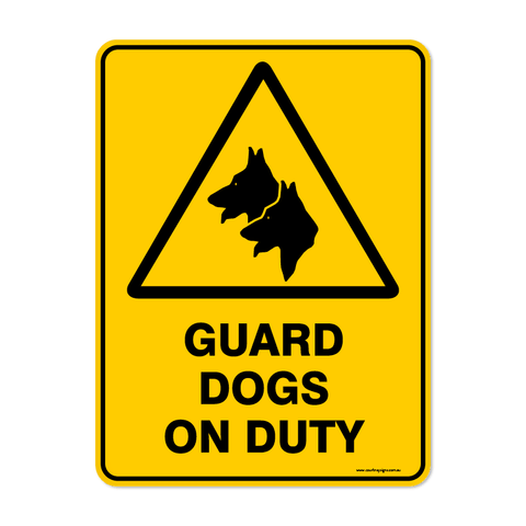 Warning - GUARD DOGS