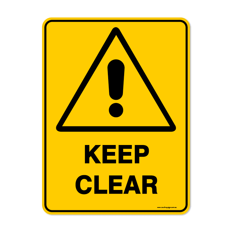 Warning - KEEP CLEAR