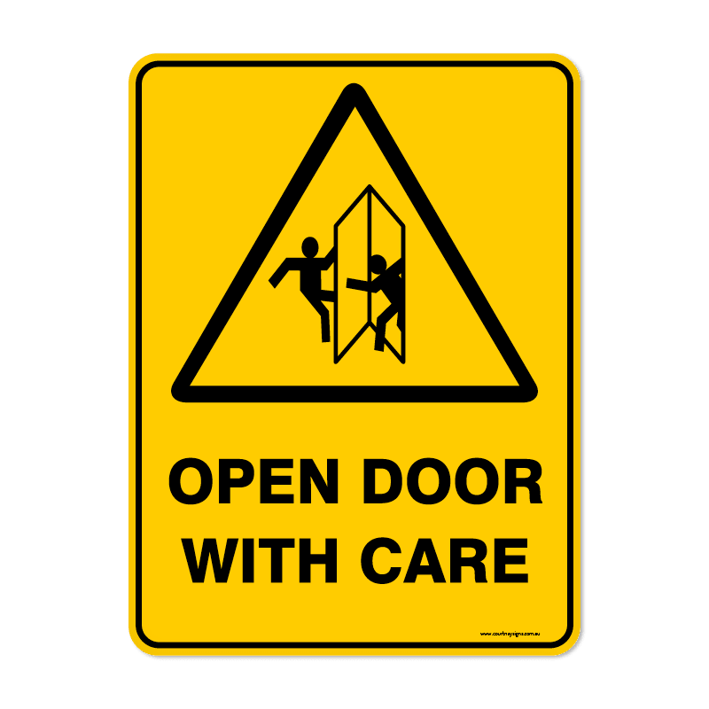 Warning - OPEN DOOR WITH CARE