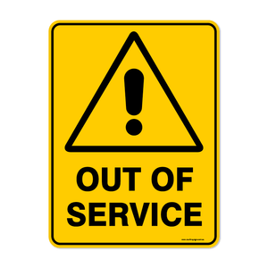 Warning - OUT OF SERVICE