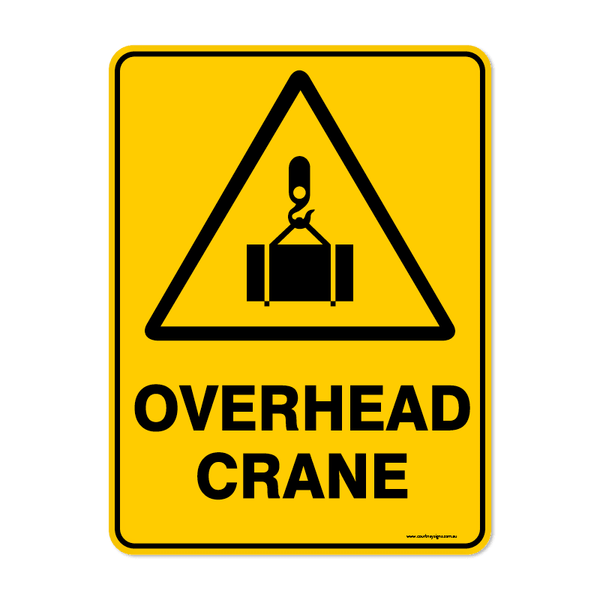 Warning - OVERHEAD CRANE