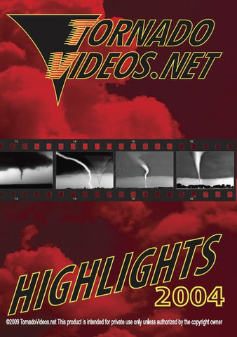 TornadoVideos.net 2004 Highlights DVD