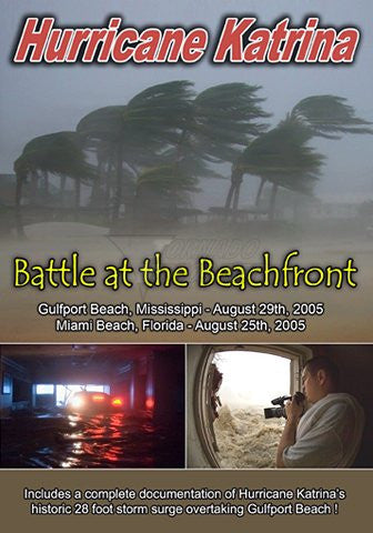 Hurricane Katrina-Battle At The Beachfront