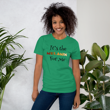 Load image into Gallery viewer, It's the Melanin Unisex T-Shirt
