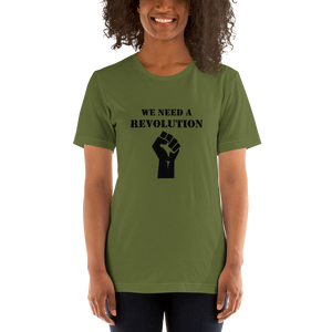 We Need a Revolution T-Shirt